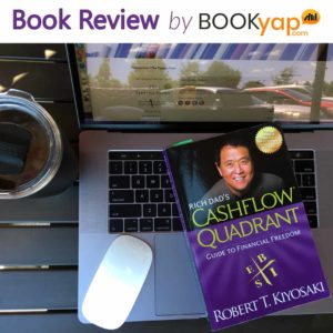 CASHFLOW Quadrant: Book Review by BookYap.com