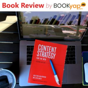 Content Strategy for the Web: Book Review by BookYap.com