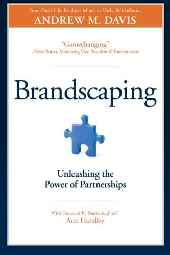 Brandscaping Unleashing the Power of Partnerships