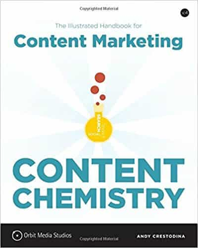 Content Chemistry The Illustrated Handbook for Content Marketing
