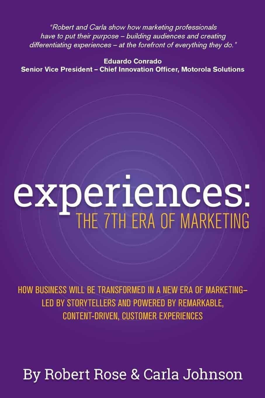 Experiences The 7th Era of Marketing
