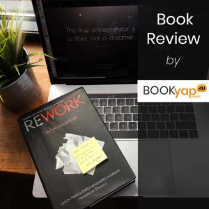 ReWork: Book Review by BookYap.com