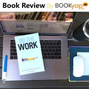 Do The Work: Book Review by BookYap.com